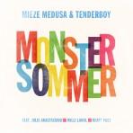 mieze medusa & tenderboy – Monstersommer EP