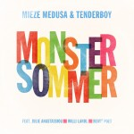 mieze medusa & tenderboy – Monstersommer EP